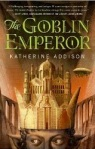 Goblin Emperor by Katherine Addison