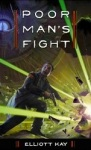 Poor Man's Fight  by Kay Elliot